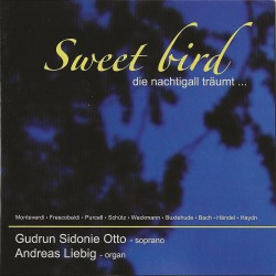 Sweet bird - die nachtigall...